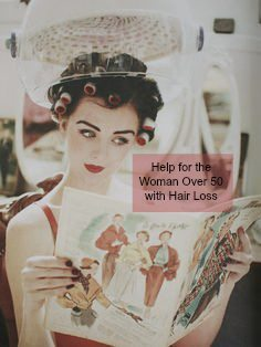Help for the Woman Over 50: Dealing with Hair Loss
