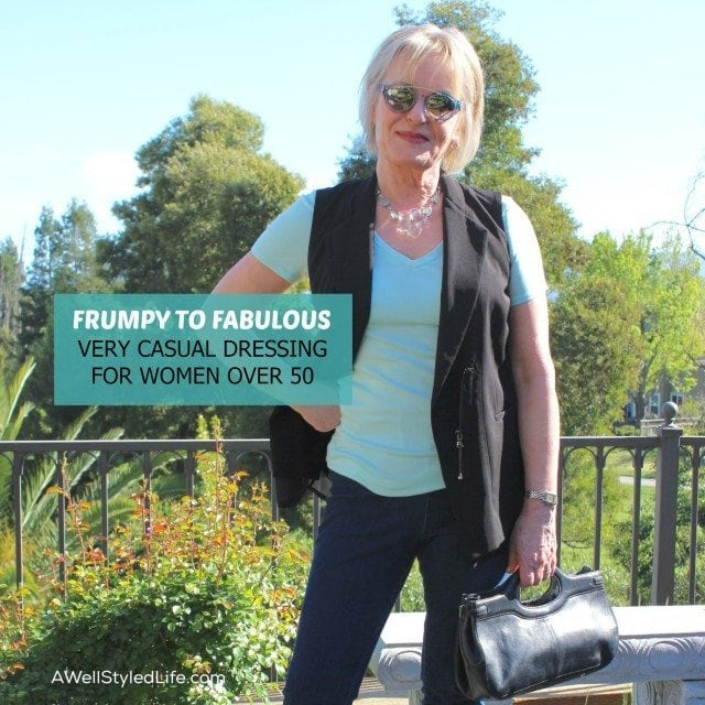 Very Casual Dressing For Women Over 50 Frumpy To Fabulous