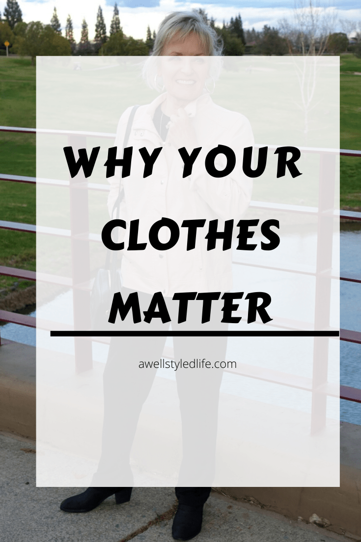 Why Your Clothes Matter