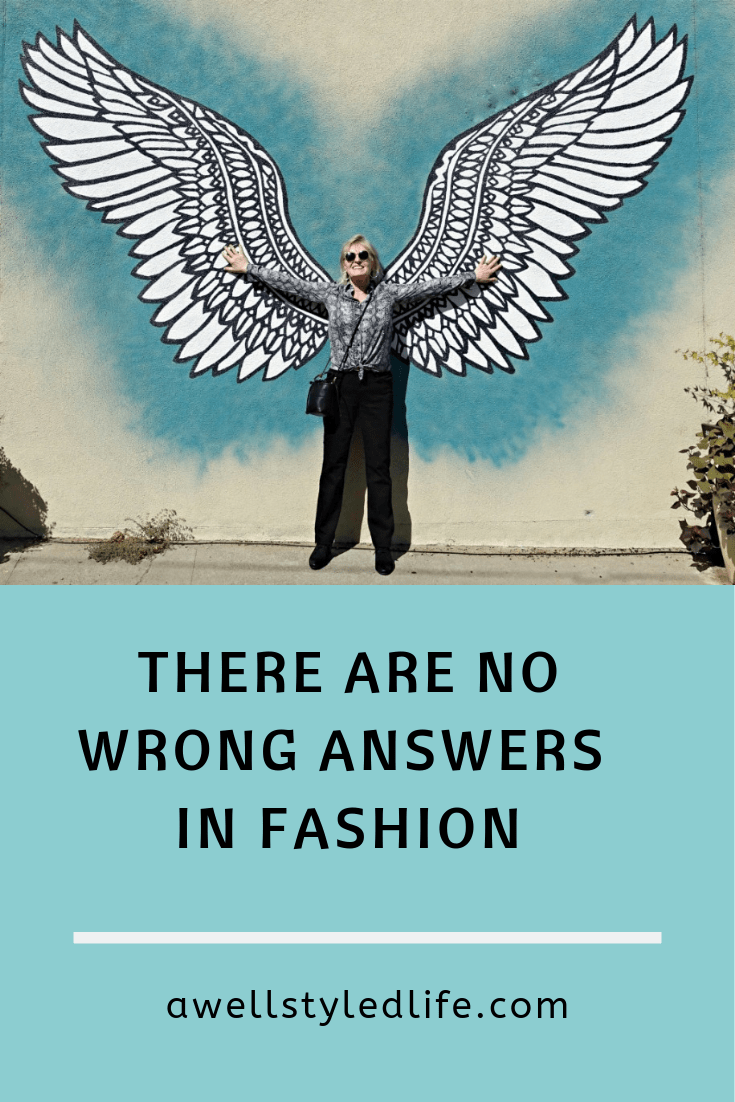 There Are No Wrong Answers in Fashion