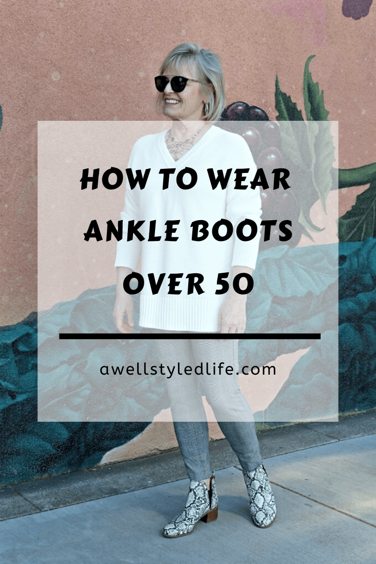 How To Wear Ankle Boots Over 50