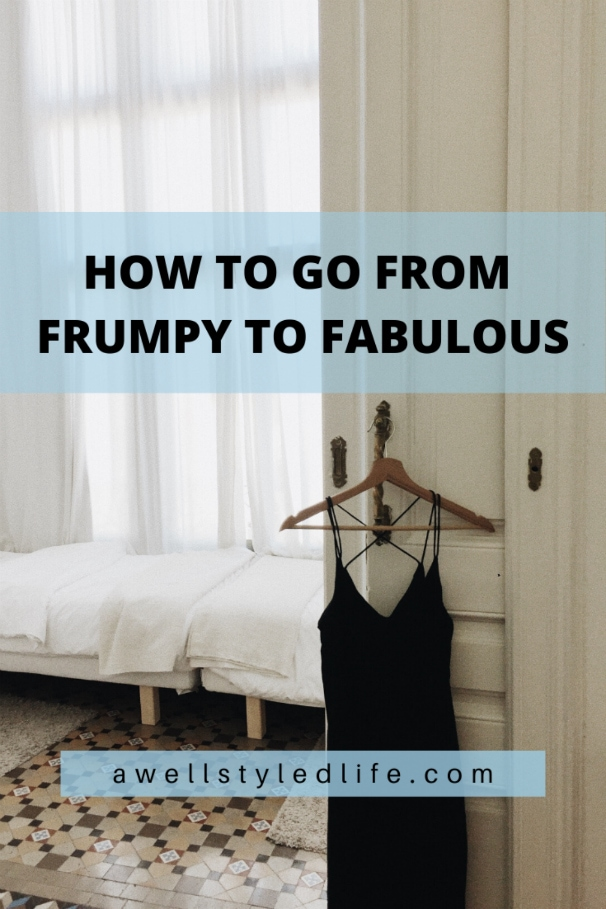How To Go From Frumpy to Fabulous