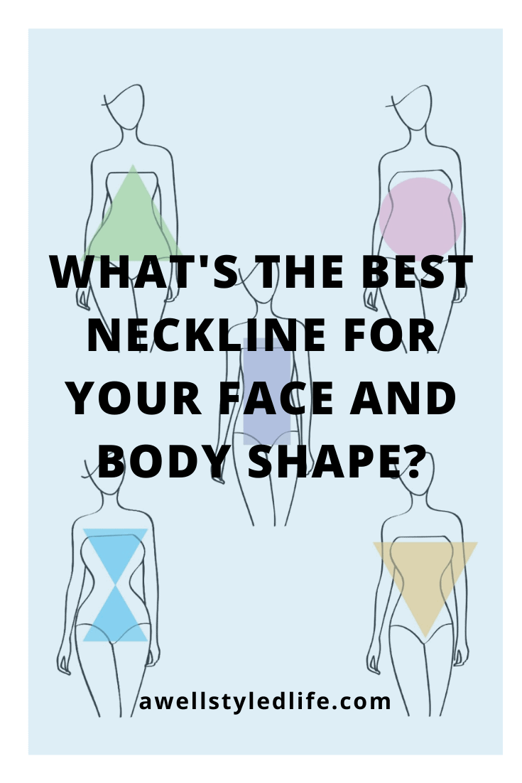 Choosing The Best Neckline For Your Face and Body