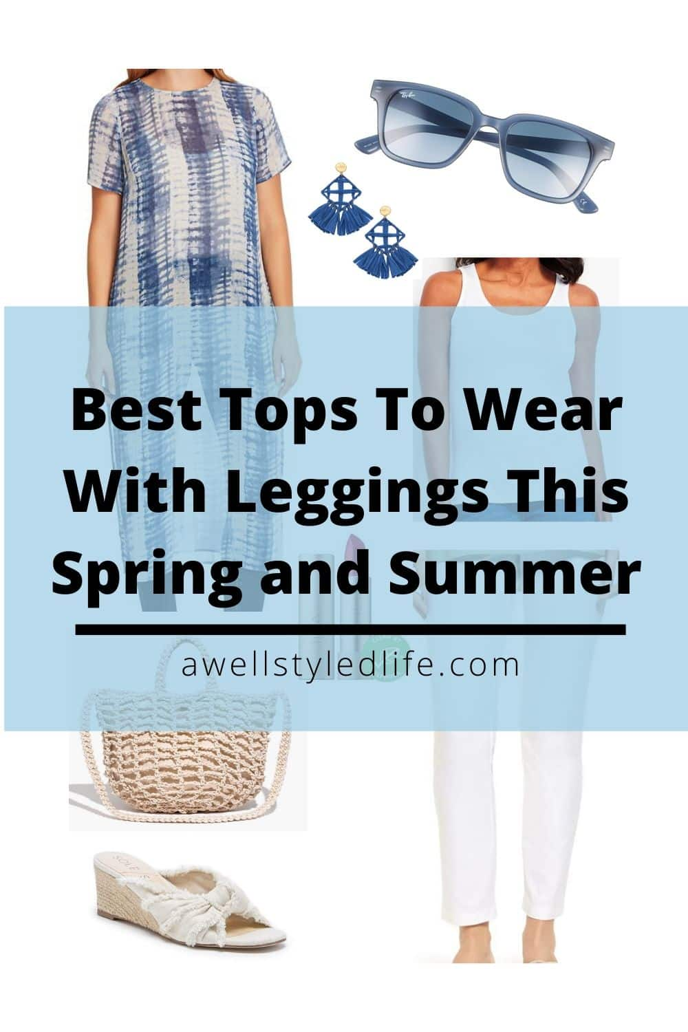 Tops To Wear With Leggings This Spring and Summer