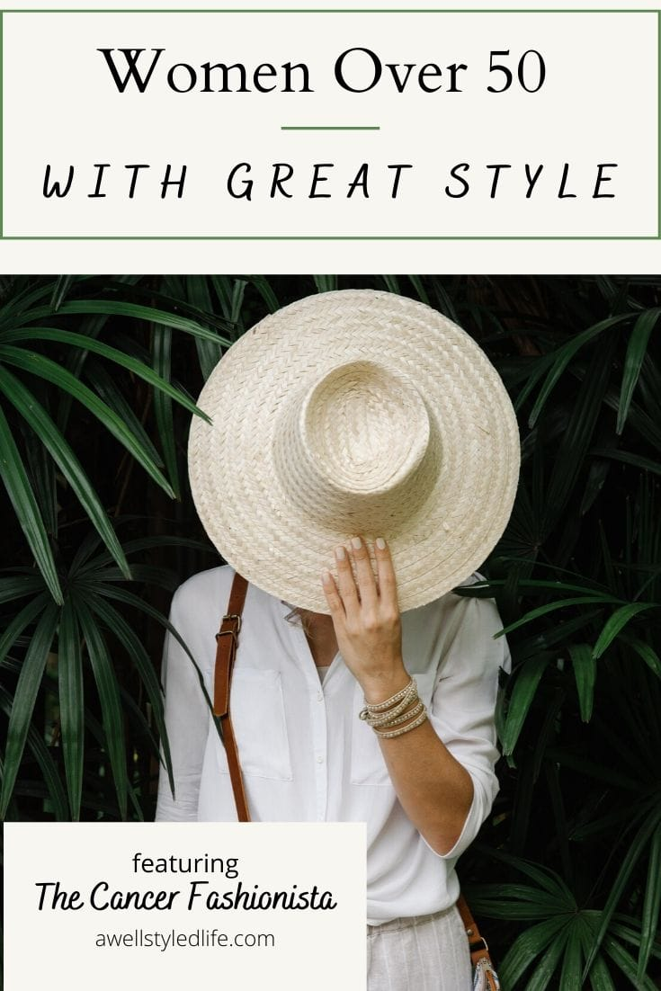 Women Over 50 with Great Style, The Cancer Fashionista