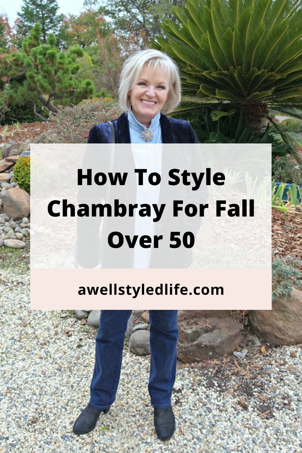 Styling Chambray Now and Later